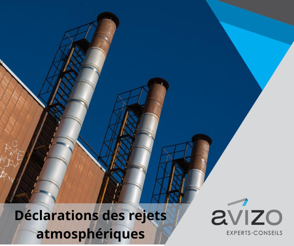 Déclarations obligatoires des rejets atmosphériques - Avizo Experts-Conseils