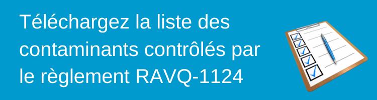 Télécharges la liste des contaminants RAVQ-1124 - Avizo Experts-Conseils