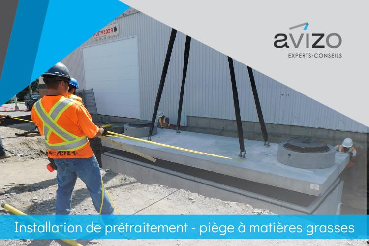 Installation de prétraitement - piège à matières grasses - Avizo Experts-Conseils