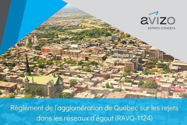 Règlement de l'agglomération de Québec au sujet des rejets dans le réseau d'égout - RAVQ-1124 - Avizo Experts-Conseils